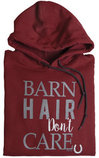 """Barn Hair, Don't Care"" Hooded Sweatshirt, Garnet"
