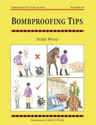 Bombproofing Tips by Perry Wood