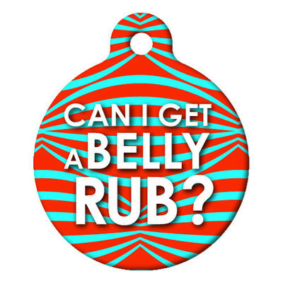 """Can I Get A Belly Rub?"", Custom ID Tag"