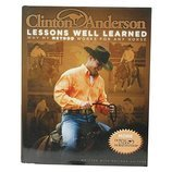 Clinton Anderson's Lesson Well Learned