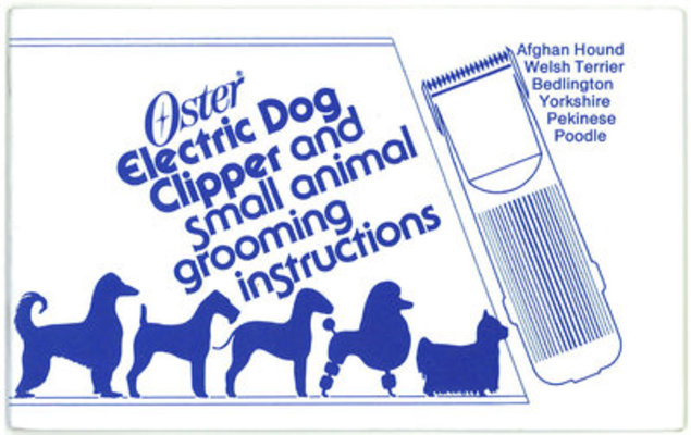 Oster Dog Clipping & Grooming Instruction Booklet