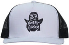 "Dale Brisby ""You Ain't No Cowboy"" Cap"