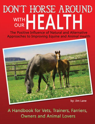 Don't Horse Around With Our Health