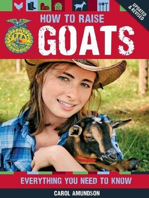 FFA-How To Raise Goats, 2nd ed.