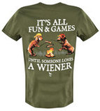 It's All Fun & Games Until... T-shirt