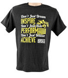 Inspire, Perform, Achieve T-shirt