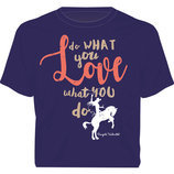 Love What You Do T-shirt
