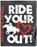 Horses Unlimited Ride Your Heart Out T-Shirt
