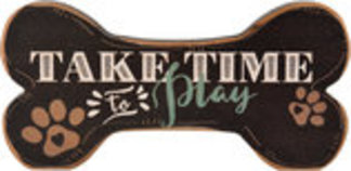 Take Time to Play Bone-Shaped Wood Sign