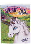 The Adventures of Sugarman the Pony (Book & CD)