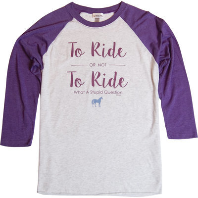 """To Ride, Or Not to Ride..."" Baseball Tee"
